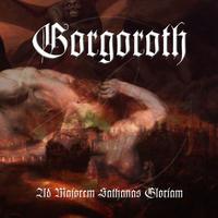 Gorgoroth - Ad Majorem Sathanas Gloriam [CD]
