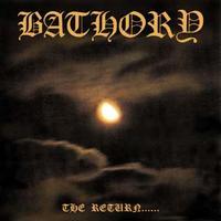 Bathory - The Return... [CD]