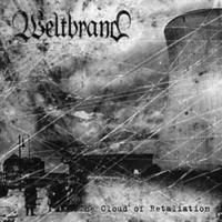Weltbrand - The Cloud Of Retaliation [CD]