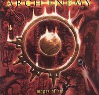 Arch Enemy - Wages of Sin [2-CD]