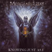 Morgana Lefay - Knowing Just As I [CD]