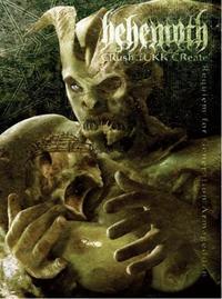 Behemoth - Crush Fukk Create: Requiem for Generation Armageddon [2-DVD]