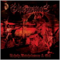 Obeisance - Unholy, Unwholesome and Evil [CD]
