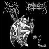 Bestial Mockery/Destruktor - Split: Metal of Death [M-CD]