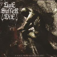 Live Suffer Die - A Voice from Beyond Death [CD]