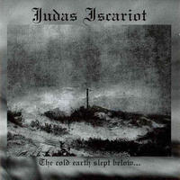 Judas Iscariot - The Cold Earth Slept Below [CD]