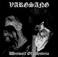 Vargsang - Werewolf of Wysteria [Digi-CD]