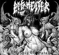 Bitcheater – Worship of Satan [CD]