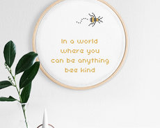 In a world where you can be anything, bee kind
