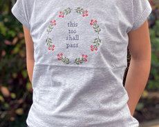 Ready made Embroidered T-shirt - This too shall pass (PRE ORDER)