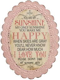 Plåtskylt skylt You are my sunshine...  shabby chic lantlig stil