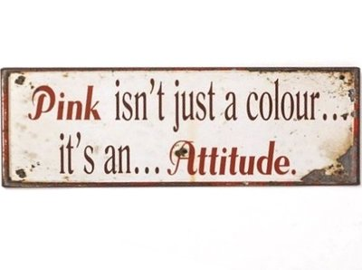 Skylt Pink isn´t just a colour it´s an attitude.