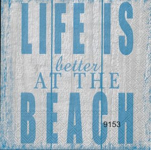 Life is better at the beach (blå ton)