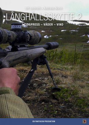 Långhållsskytte 2 - Ulf Lindroth & Andreas Norin