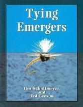 Tying Emergers Jim Schoolmeyer and Ted Leeson