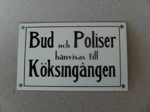 Bud & Polis/Skylt   TILLFÄLLIGT SLUT