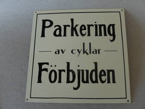 Parkering Cyklar Förbjudet  TILLFÄLLIGT SLUT