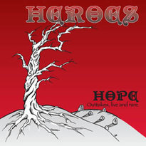 "CD Heroes ""HOPE / OUTAKES, LIVE & RARE"" (mini-CD) - 2009"