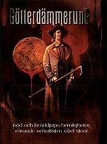 Götterdämmerung : Död och bråddjupa hemligheter rörande ockultisten Übel Staal
