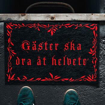 Dörrmatta - Gäster Ska Dra Åt Helvete