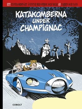 Spirou Katakomberna i Champignac