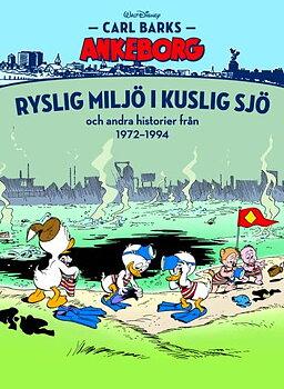 Carl Barks Ankeborg nr 30 Ryslig miljö i kuslig sjö 1972-1994