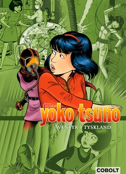 Yoko Tsuno 6 Äventyr i Tyskland