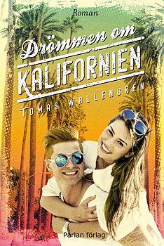 Drömmen om Kalifornien - del 1 i Livet-serien