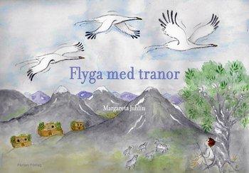 Flyga med tranor