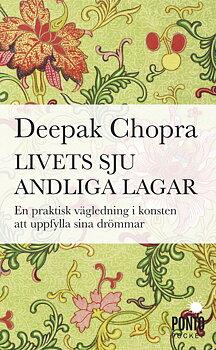 Livets Sju Andliga Lagar - Deepak Chopra