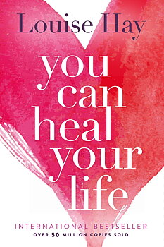 You Can Heal Your Life - Louise Hay - Engelska