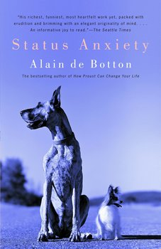 Status Anxiety - Alan de Botton - Engelska