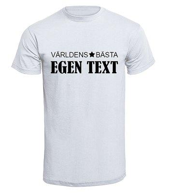 T-shirt - Världens bästa Egen Text design 1