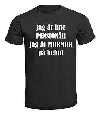 T-shirt - Jag är inte pensionär, Mormor