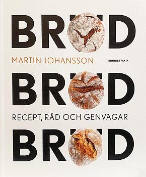 Bröd bröd bröd, av Martin Johansson