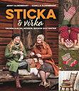 Jenny och Kamilla Alderbrant - Sticka & virka vackra sjalar, mössor, sockor och vantar