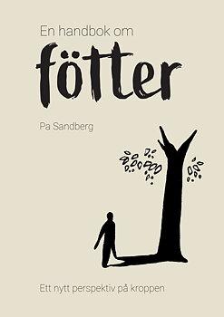 En handbok om fötter av Pa Sandberg