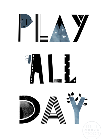 "POSTER ""PLAY ALL DAY"""