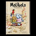 Malibolo - Ett hissnande äventyr