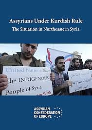 Assyrians under kurdish rule- the situation in northeastern syria
