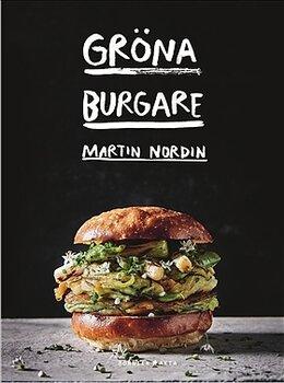 Gröna Burgare - Av Martin Nordin