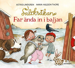 Saltkråkan, Far ända in i baljan