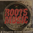 Roots Music A Kingston Sounds Sampler