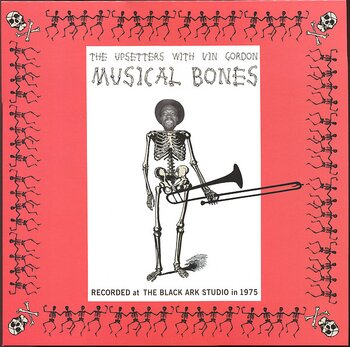The Upsetters With Vin Gordon ‎– Musical Bones
