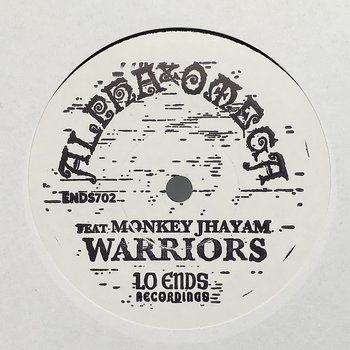 Alpha & Omega Featuring Monkey Jhayam ‎– Warriors