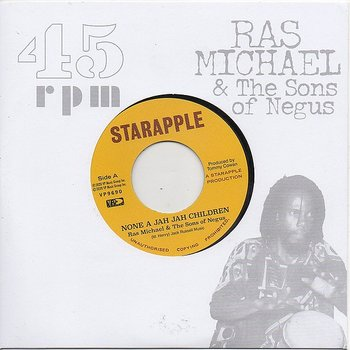 Ras Michael & Sons Of Negus - None Of Jah Jah Children