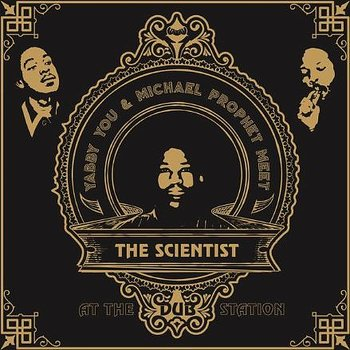 Yabby You & Michael Prophet Meet The Scientist ‎– At The Dub Station