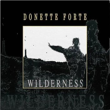 Donette Forte - Wilderness
