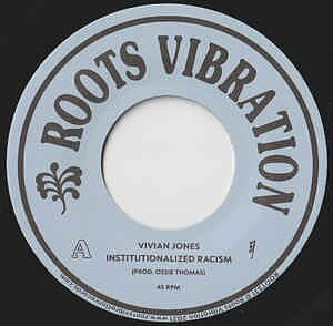Vivian Jones - Institutionalize Racism