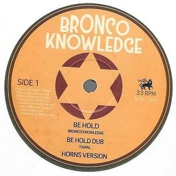 Bronco Knowledge - Be Hold / I & I